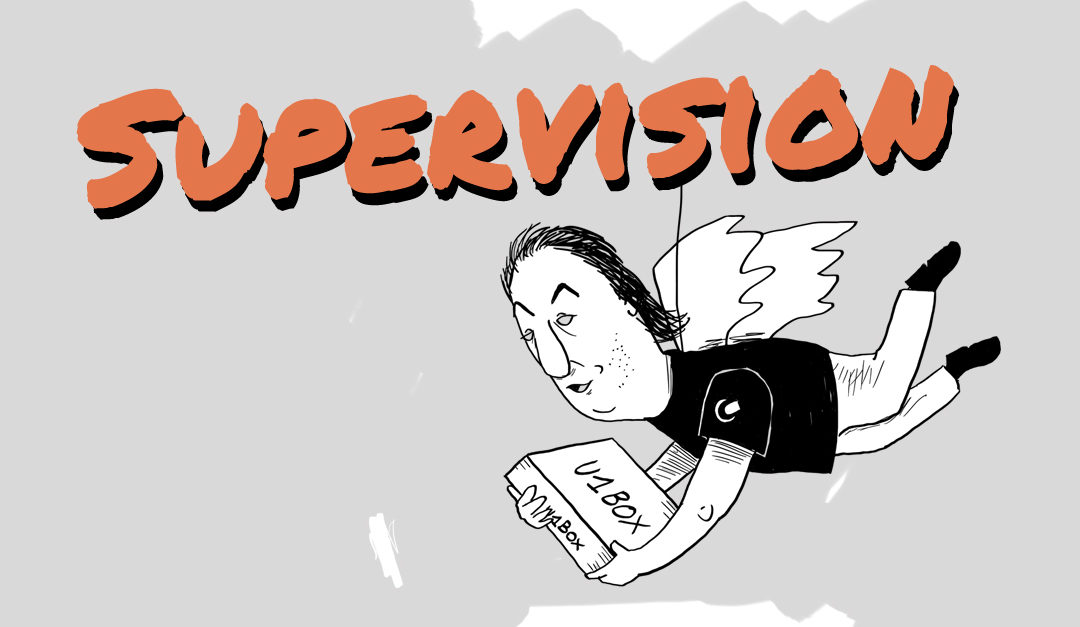 FAQ U1BOX, l'encadrement II : SUPERVISION